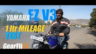 Yamaha FZ V3 - 1Ltr Mileage Test | GearFliQ