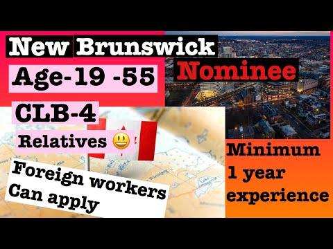 New Brunswick nominee program#canada immigration#foreign workers can apply#NB SKILLED WORKER PROGRAM