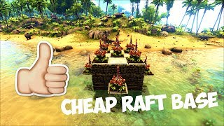 Cheap Starter PVP Raft base | Ark: Survival Evolved!