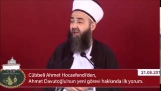 Cübbeli Ahmet Hoca'dan Ahmet Davutoğlu'na Dua