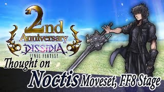 Thought on Noctis Moveset, FF8 stage, and 2nd Anniversary -  Dissidia Final Fantasy NT (DFFAC/DFFNT) thumbnail