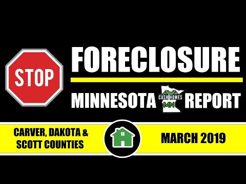 Stop Foreclosure MN Report | CARVER, DAKOTA & SCOTT COUNTY SHERIFF SALES | MARCH 2019