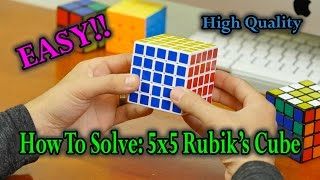 How To Solve A 5x5 Rubik's Cube: The Best & Easiest Way (High Quality)
