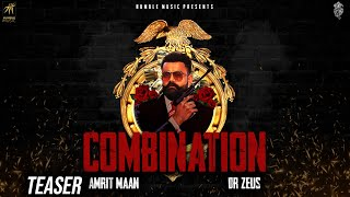Combination (Teaser) | Amrit Maan | Dr Zeus | Releasing on 18th Nov | Humble Music