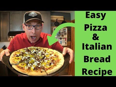 Easy Pizza & Italian Bread Recipe