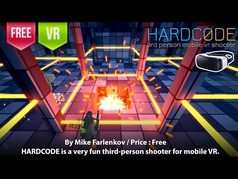 Hardcode Gear VR - A 3rd person movile VR shooter (Single and Multiplayer mode)