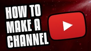 How To Make A YouTube Channel! (2019 Beginners Guide) thumbnail