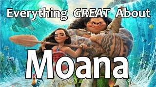 everything great about moana