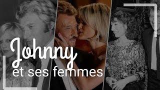 JOHNNY, ses femmes, ses maîtresses