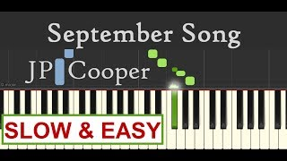 September Song SLOW & EASY Piano Tutorial (JP Cooper) - Piano Tutorial by SPW