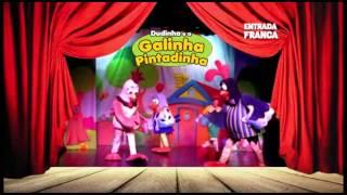 Show Dudinha e a Galinha Pintadinha - Cidade da Criança