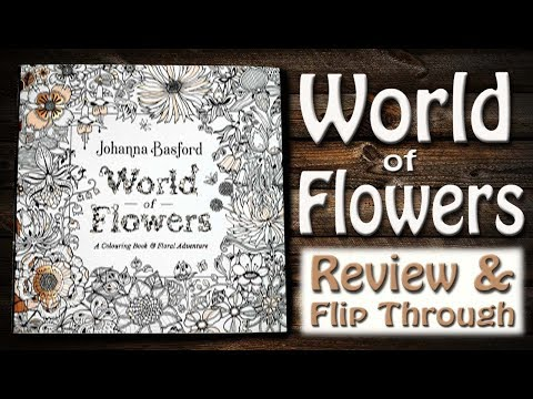 world-of-flowers-coloring-book-review-and-flip-through-|-johanna-basford