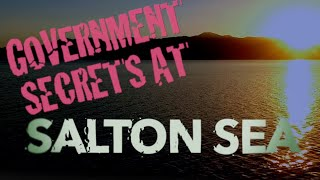 What Did The Government Leave At The Bottom Of Salton Sea? Learn The Military Secrets of Salton Sea