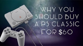 PLAYSTATION CLASSIC now $60 - Why You SHOULD BUY one