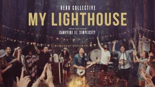 """My Lighthouse"" - Rend Collective (Official Audio)"
