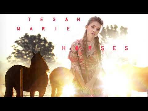 Tegan Marie – Horses