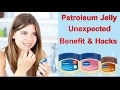 Vaseline Petroleum Jelly Unexpected Uses ( Skin care tips , Beauty tips & hacks )