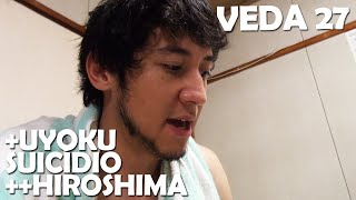 VEDA JAPA #27 +Uyoku, Suicídio, ++Hiroshima