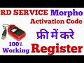 RD Service Morpho Activation Code || Morpho Safran Registration || 100% Working