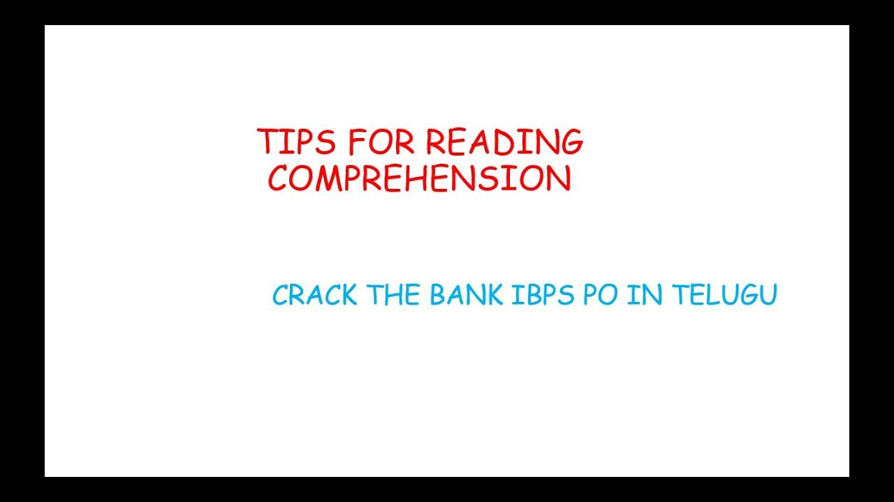 READING COMPREHENSION TIPS CRACK THE BANK IBPS PO 2017 IN ...