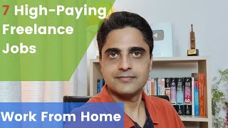 7 High Paying Freelance Jobs From Home | Boost Your Income