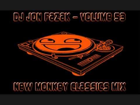 Dj Jon Fazak Volume 53 - New Monkey Classics Mix