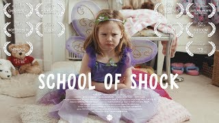School Of Shock (Short Film)