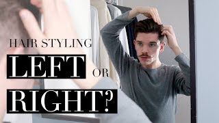 Which Way To Part and Style Your Hair? | Explained!