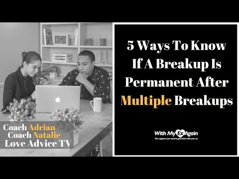 Breaking Up Multiple Times | When Is It Over For Good? Mp3