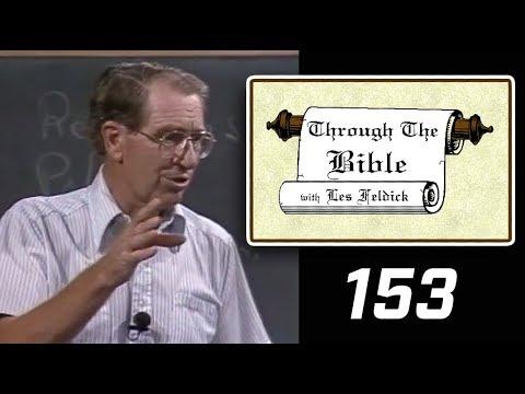 [ 153 ] Les Feldick [ Book 13 - Lesson 3 - Part 1 ] Bema Seat - Great White Throne: New Heaven/Earth