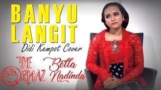 Banyu Langit (Didi Kempot) CONGDUT - Keroncong Dangdut Akustik Cover (Bella Nadinda & The Ormaz)