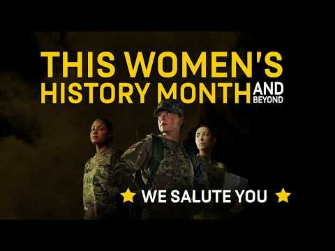 Women's History Month: A Salute To Army Women | GOARMY | Tribute