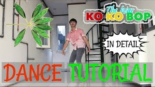 Video [MIRRORED] EXO - KO KO BOP DANCE TUTORIAL download MP3, 3GP, MP4, WEBM, AVI, FLV Oktober 2017