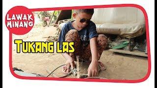 Download Video Tukang Las #LawakMinang64 MP3 3GP MP4