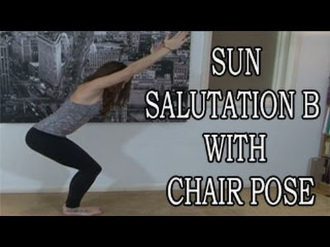 yoga for beginners sun salutation b with chair pose  youtube