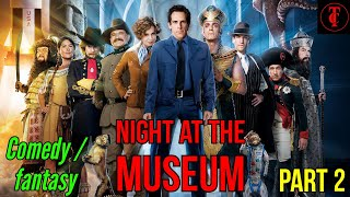 Night at the museum 2 movie story in tamil | story in movie | Tamilcritic