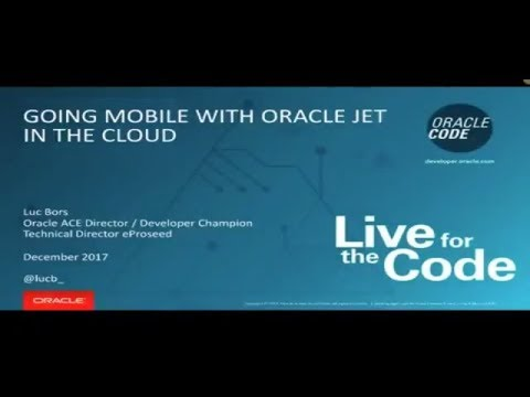 Going mobile with Oracle JET in the Cloud