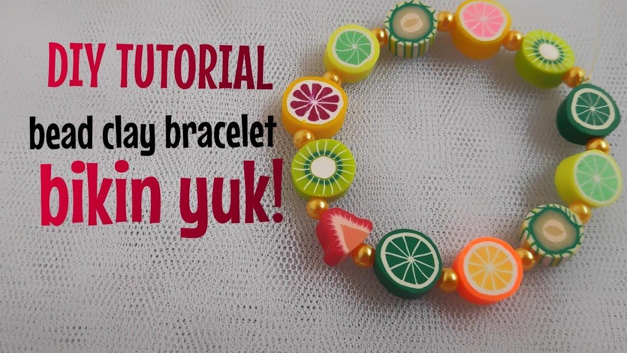 DIY CARA BIKIN GELANG dari CLAY / easy bracelet jewelry tutorial