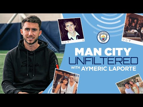 Do you know Aymeric Laporte?  |  Unfiltered man city