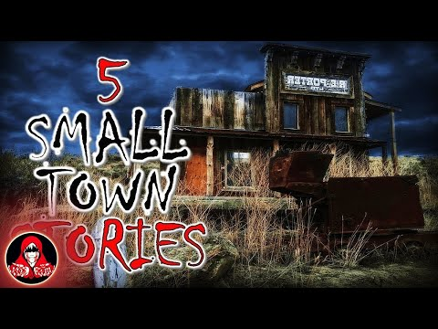 5 TRUE Small Town Scary Stories - Darkness Prevails