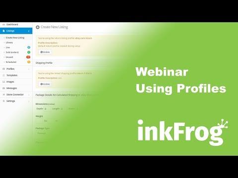 inkFrog Open Webinar: Using Profiles