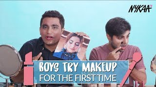 Boys Wear Makeup For The First Time | Filtercopy