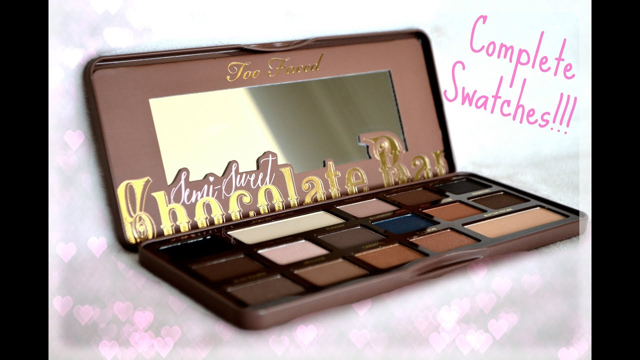 Swatches Semi Sweet Chocolate Bar Palette From Too Faced Full Swatches