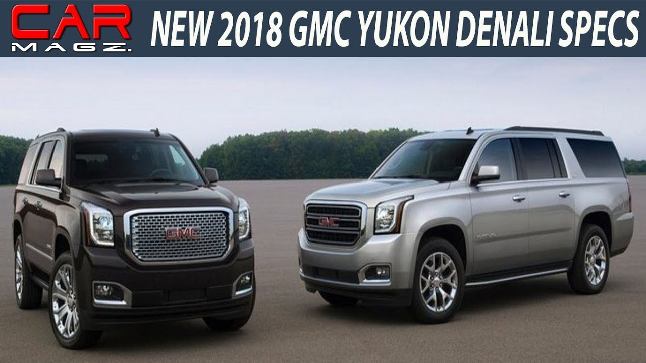 2018 gmc yukon slt. contemporary yukon 2018 gmc yukon denali review changes and price for gmc yukon slt