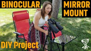 Binocular Mirror Mount (2018) Optical Mirror Astronomy Project