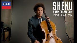 Sheku Kanneh-Mason - Inspirations
