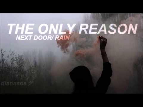 The Only Reason / 5SOS / Next Door + Rain Audio