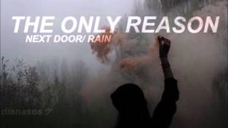 The Only Reason / 5SOS / Next Door + Rain Audio
