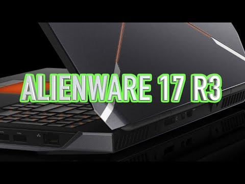 Alienware 17 R3 Review - Performance Gaming Laptop