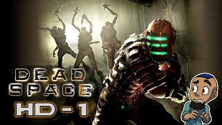 DEAD SPACE HD MOD Gameplay — Part 1 | Answering the Distress Signal | HD PC Game Walkthrough